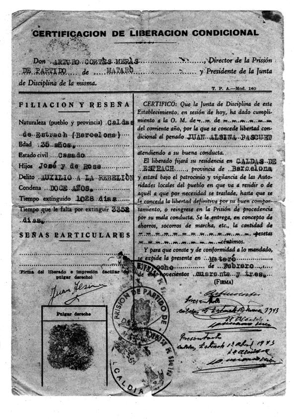 Documento de la 'Liberación Condicional' del abuelo de Pep Dardanyà que se expone en la instalación 'Postdata' en Ca l'Arenas. (Ambas extraidas del catálogo nº12 'Para Bellum 12mm' editado por Ca l'Arenas Centre d'Art Museu de Mataró.)